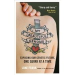 """My Beautiful Genome"" by Lone Frank"